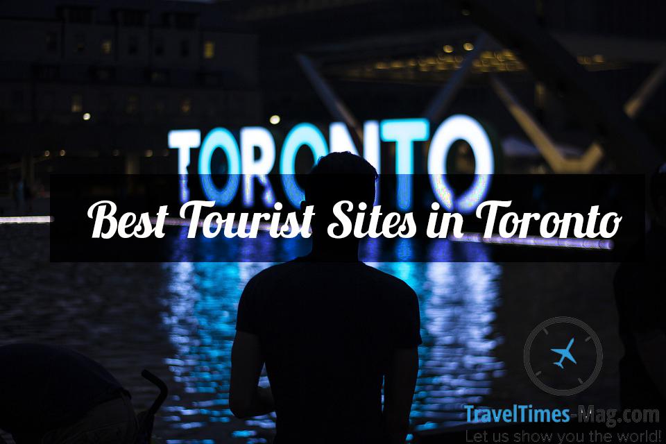 Best Tourist Sites in Toronto