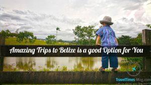trips toBelize